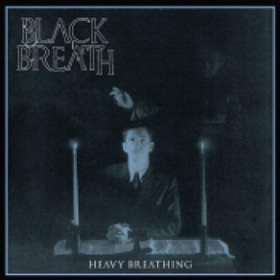 BLACK BREATH: Heavy Breathing