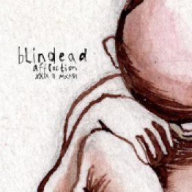 BLINDEAD: Affliction XXIX II MXMVI
