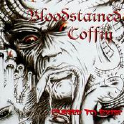 BLOODSTAINED COFFIN: Cursed to Exist [Eigenproduktion]