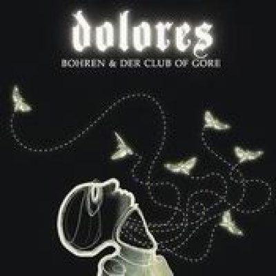 BOHREN UND DER CLUB OF GORE: Dolores