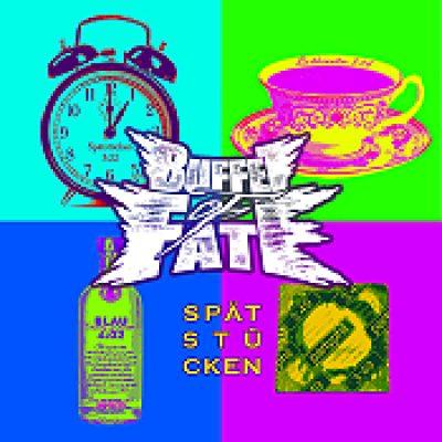 BUFFET OF FATE: Spätstücken [EP] [Eigenproduktion]