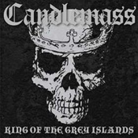 CANDLEMASS: King of the grey island