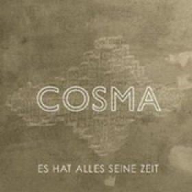 COSMA: Es hat alles seine Zeit
