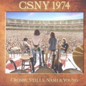 CROSBY, STILLS, NASH & YOUNG: CSNY 1974 [3CD/1DVD]