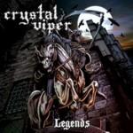 CRYSTAL VIPER: Legends
