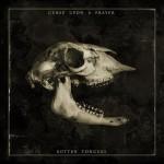 "CURSE UPON A PRAYER: Track und Details zu ""Rotten Tongues"""
