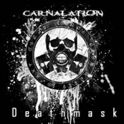 CARNALATION: Deathmask
