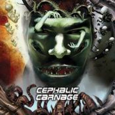 CEPHALIC CARNAGE: Conforming to Abnormality [Re-Release]