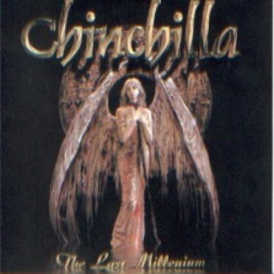 CHINCHILLA: The Last Millenium