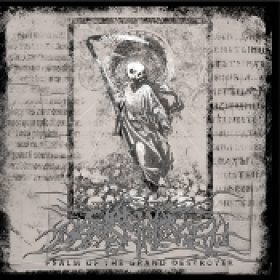 CIRCLE OF DEAD CHILDREN: Psalm Of The Grand Destroyer