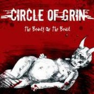 CIRCLE OF GRIN: The Beauty Of The Beast [Eigenproduktion]