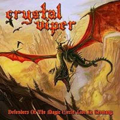 CRYSTAL VIPER: Defenders Of The Magic Circle: Live In Germany