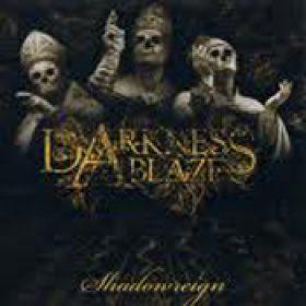 DARKNESS ABLAZE:Shadowreign