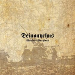DEINONYCHUS: Warfare Machines