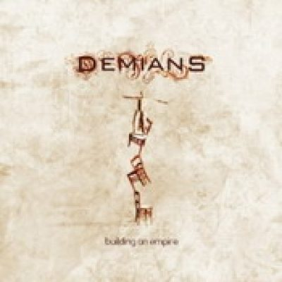DEMIANS: Building an empire