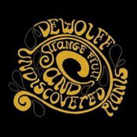 DEWOLFF: Strange Fruits And Undiscovered Plants