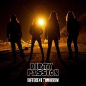 DIRTY PASSION: Different Tomorrow