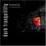 DARK TRANQUILLITY: Exposures- In Retrospect And Denial