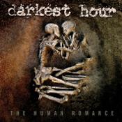 DARKEST HOUR: The Human Romance
