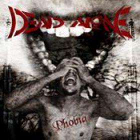 DEAD ALONE: Phobia [Eigenproduktion]