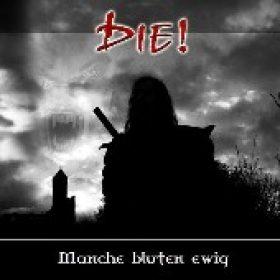 DIE!: Manche bluten ewig