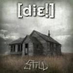 [DIE!]: Still