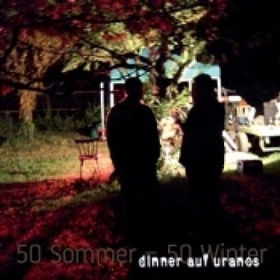 DINNER AUF URANOS: 50 Sommer – 50 Winter