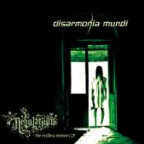 DISARMONIA MUNDI: Nebularium/The Restless Memoirs EP
