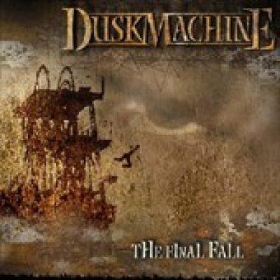 DUSKMACHINE: The Final Fall