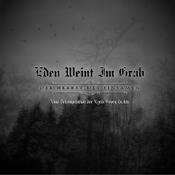 EDEN WEINT IM GRAB: Der Herbst des Einsamen – Eine Dekomposition der Lyrik Georg Trakls