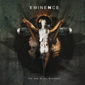 EMINENCE: The God Of All Mistakes