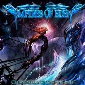 EMPIRES OF EDEN: Channelling The Infinite