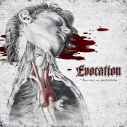 EVOCATION: Excised And Anatomised [EP]