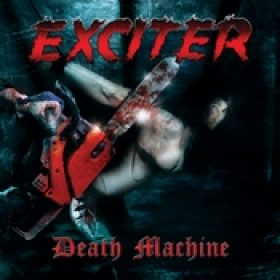 EXCITER: Death Machine