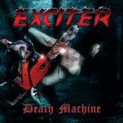 EXCITER: Death Machine