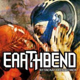 EARTHBEND: AttackAttackAttack