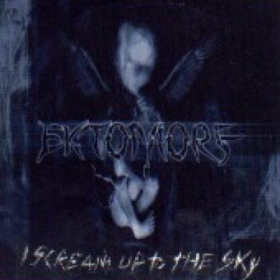 EKTOMORF: I Scream Up To The Sky
