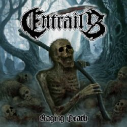 ENTRAILS: Raging Death