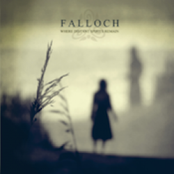 FALLOCH: Where Distant Spirits Remain