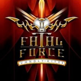 FATAL FORCE: Unholy Rites