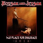 FLOTSAM & JETSAM: No Place For Disgrace 2014