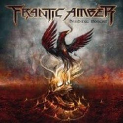 FRANTIC AMBER: Burning Insight [Eigenproduktion]