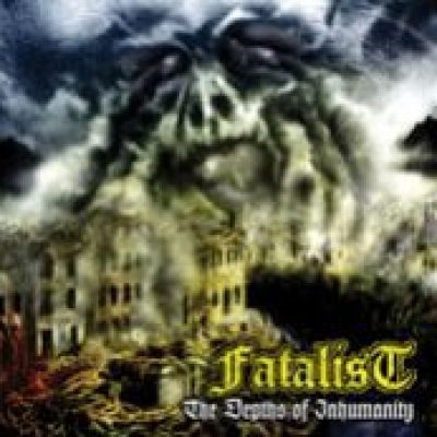 FATALIST: The Depths Of Inhumanity