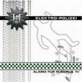 FUSSPILS 11: Elektro-Polizei Alarm für Fusspilz 11!