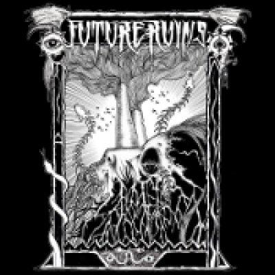 FUTURE RUINS: Future Ruins