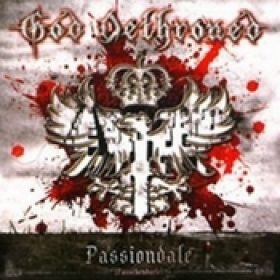 GOD DETHRONED: Passiondale