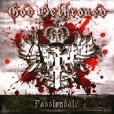 GOD DETHRONED: Passiondale