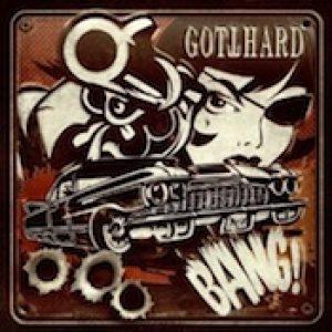 GOTTHARD: Bang