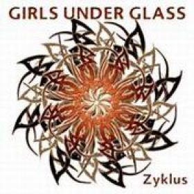 GIRLS UNDER GLASS: Zyklus