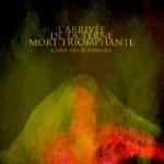 GNAW THEIR TONGUES: L´Arrivée De La Terne Mort Triomphante
